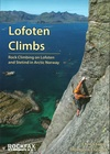 LOFOTEN CLIMBS ROCK CLIMBING ON LOFOTEN AND STETIND IN ARCTIC NORWAY