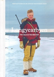 Longyearbyen: Cold is the new Hot