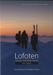 Lofoten. Skiing in the Magic Islands. The Classics.